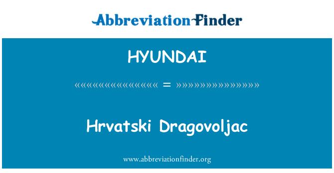 HYUNDAI: Hrvatski Dragovoljac