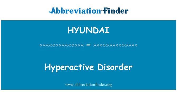HYUNDAI: Trastorno hiperactivo