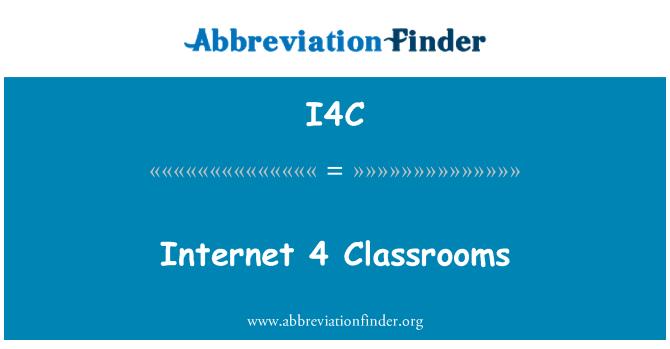 I4C: Internet 4 Classrooms