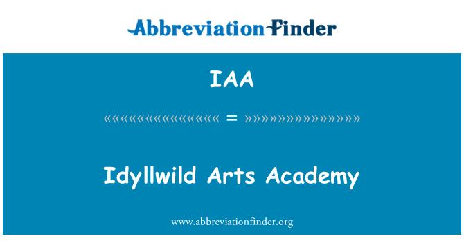 IAA: Idyllwild Arts Academy