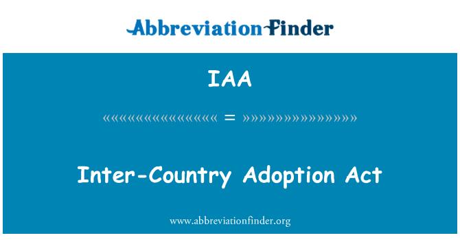 IAA: Inter-Country Adoption Act