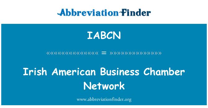 IABCN: Irish American Business Chamber Network