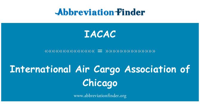 IACAC: International Air Cargo Association of Chicago