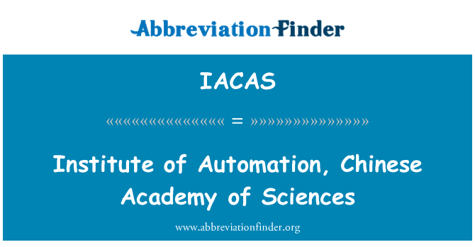 IACAS: Instituto de automatización de la Academia China de Ciencias