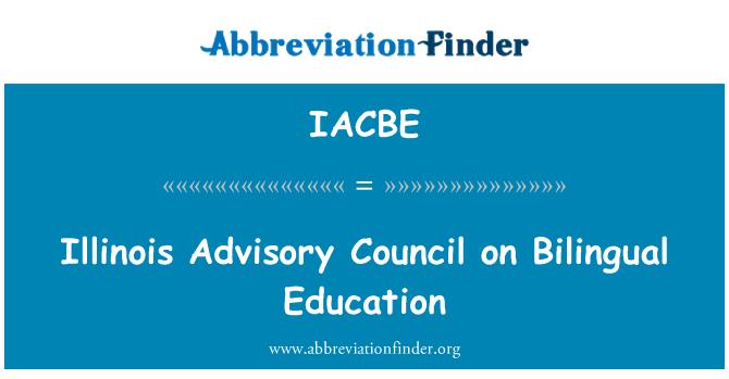 IACBE: Illinois Advisory Council on Bilingual Education