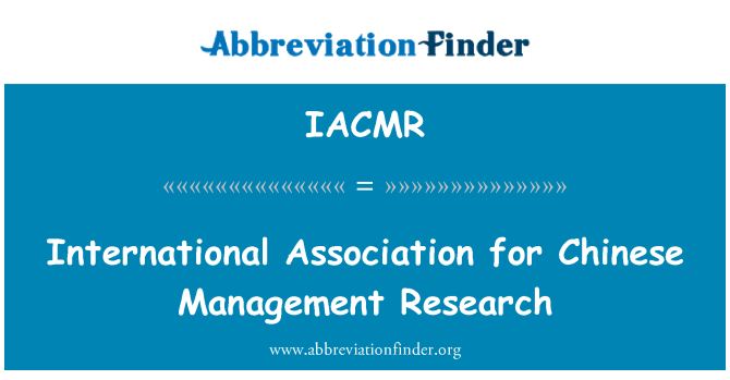 IACMR: International Association for Chinese Management Research