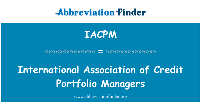 IACPM: International Association of Credit Portfolio Managers