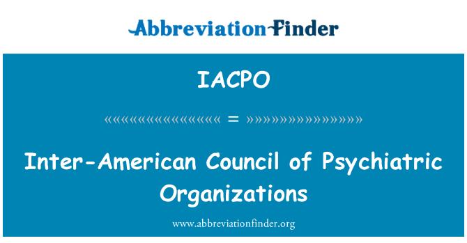 IACPO: Inter-American Council of Psychiatric Organizations