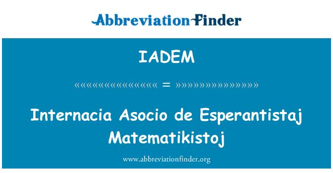 IADEM: Internacia Asocio de Esperantistaj Matematikistoj