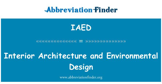 IAED: Arquitectura interior y diseño ambiental
