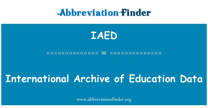 IAED: Archivo Internacional de datos de educación