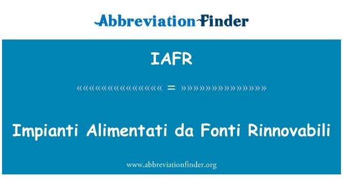 IAFR: Impianti Alimentati da Fonti Rinnovabili