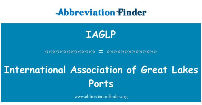 IAGLP: International Association of Great Lakes Ports