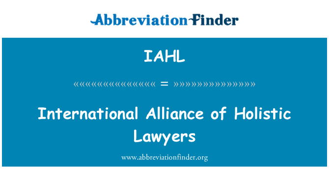 IAHL: International Alliance of Holistic Lawyers