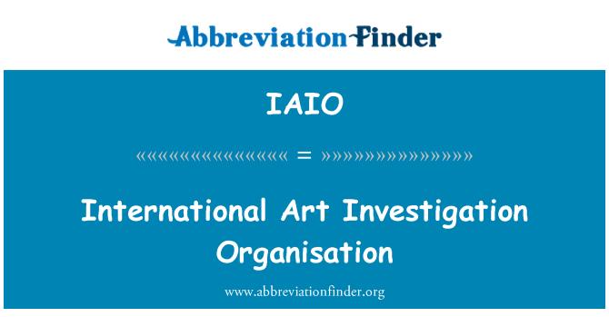IAIO: International Art Investigation Organisation