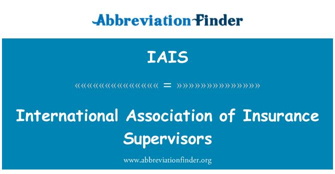 IAIS: Uluslararası sigorta Denetçiler Derneği