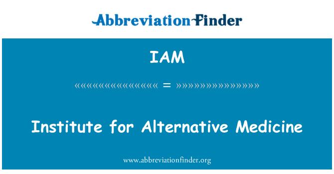 IAM: Institute for Alternative Medicine