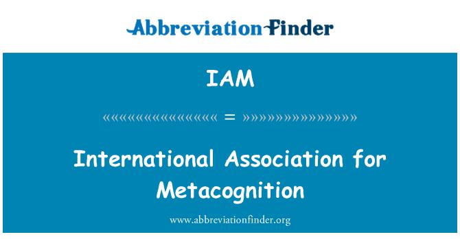 IAM: International Association for Metacognition