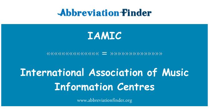 IAMIC: International Association of Music Information Centres