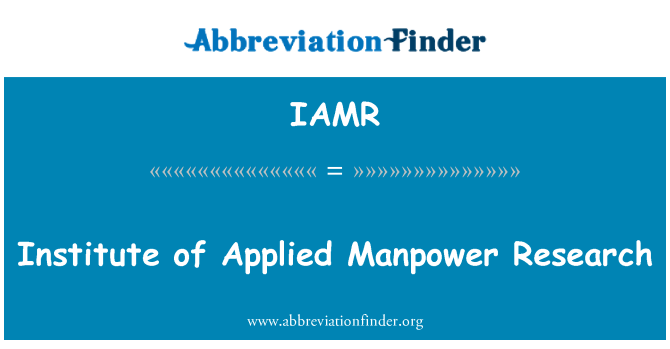 IAMR: Institute of Applied Manpower Research