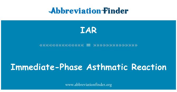 IAR: Immediate-Phase Asthmatic Reaction