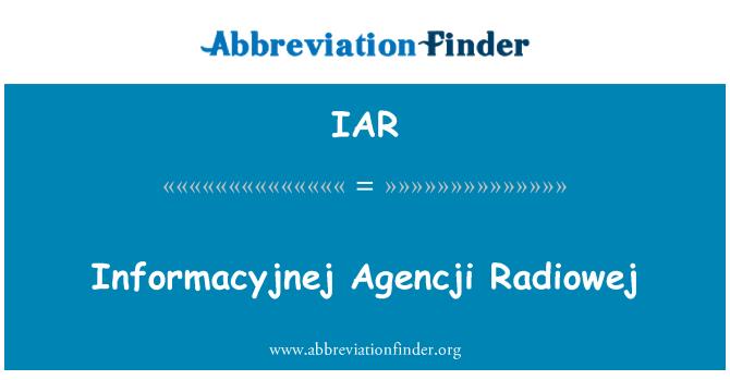 IAR: Informacyjnej Agencji Radiowej