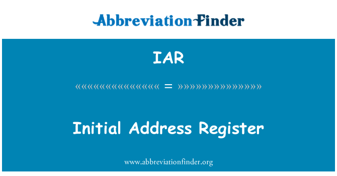 IAR: Initial Address Register