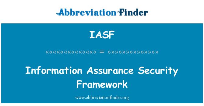 IASF: Information Assurance Security Framework