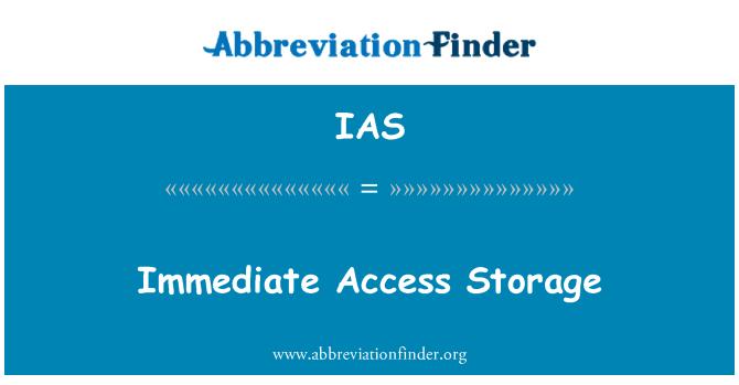 IAS: Immediate Access Storage