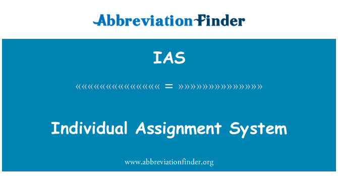 IAS: Individual Assignment System