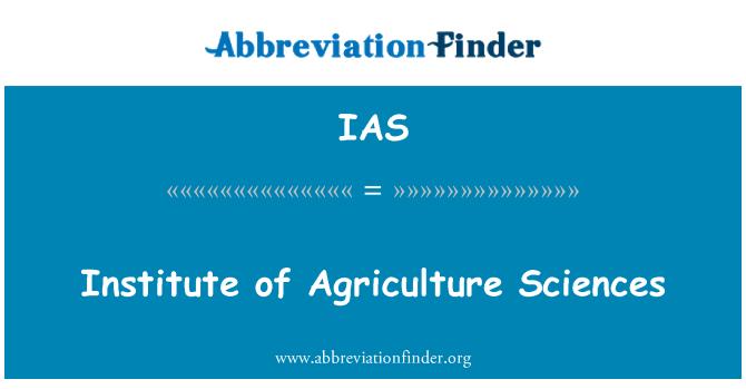 IAS: Institute of Agriculture Sciences