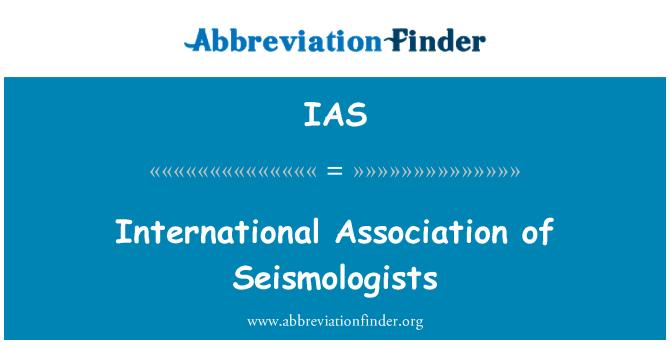 IAS: International Association of Seismologists