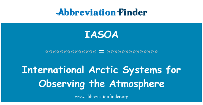 IASOA: International Arctic Systems for Observing the Atmosphere
