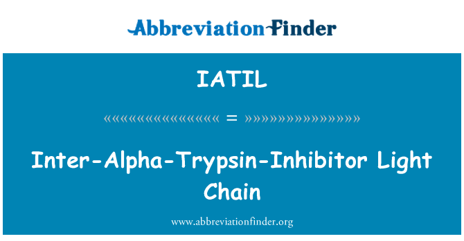 IATIL: Inter-Alpha-Trypsin-Inhibitor Light Chain