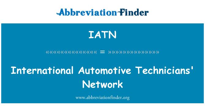 IATN: International Automotive Technicians' Network