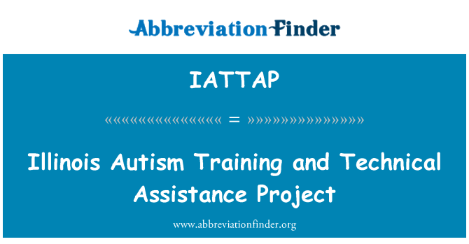 IATTAP: Illinois Autism Training and Technical Assistance Project