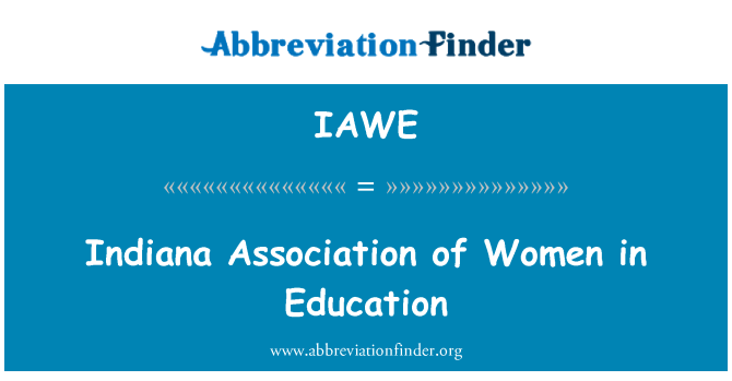 IAWE: Indiana Association of Women in Education