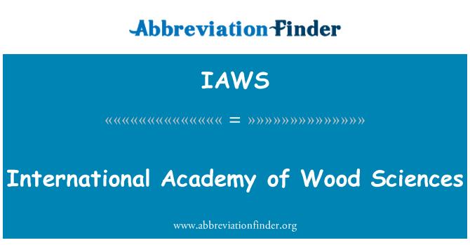 IAWS: Ciencias de la Academia Internacional de las maderas