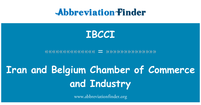 IBCCI: Iran and Belgium Chamber of Commerce and Industry