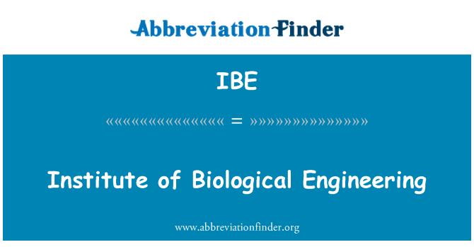 IBE: Institute of Biological Engineering