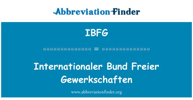 IBFG: Internationaler Bund Freier Gewerkschaften