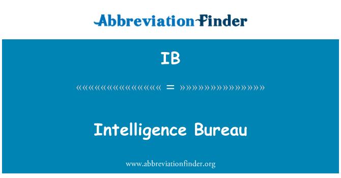 IB: Intelligence Bureau