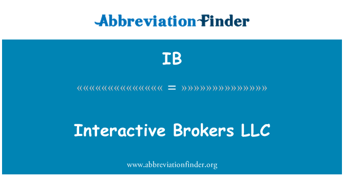 IB: Interactive Brokers LLC