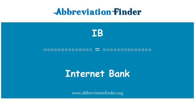 IB: Internet Bank