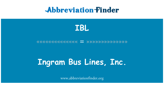 IBL: Ingram Bus Lines, Inc.