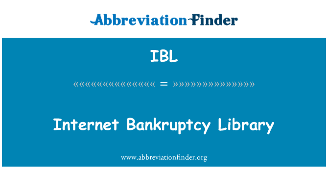 IBL: Internet Bankruptcy Library