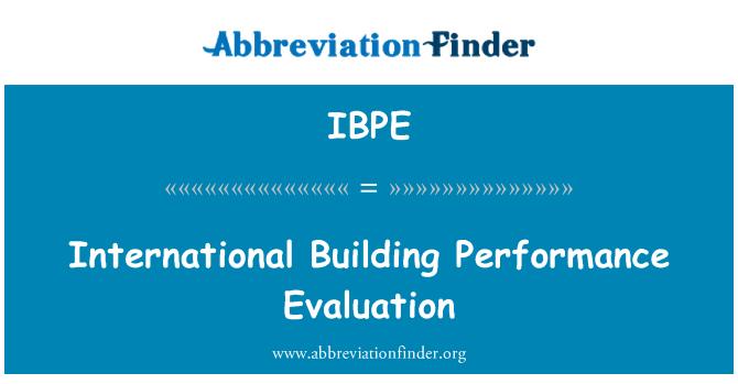 IBPE: International Building Performance Evaluation