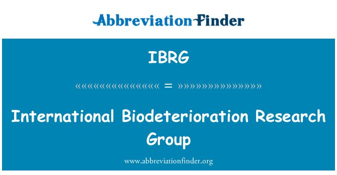 IBRG: International Biodeterioration Research Group