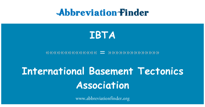 IBTA: International Basement Tectonics Association