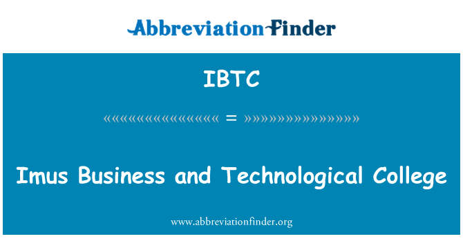 IBTC: Imus Business and Technological College